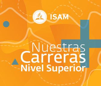 Carreras Nivel Superior ISAM