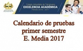 Calendario pruebas E. media 1er. sem. 2017